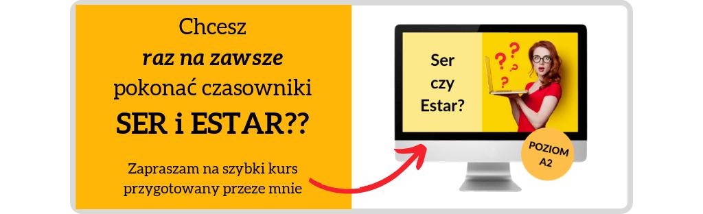 Ser czy Estar?